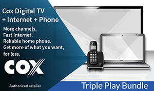 Get Cox TV + Internet + Phone triple play bundle